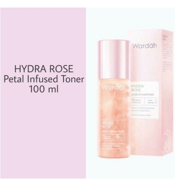 Wardah Hydra Rose Petal Infused Toner 100ml Shopee Indonesia