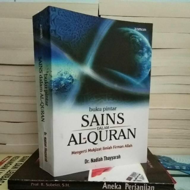 Buku Pintar Sains Dalam Al Quran Nadiah Thayyarah Shopee Indonesia