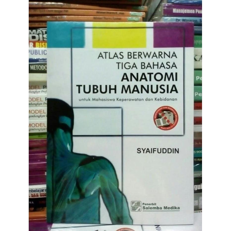 BUKU Atlas Berwarna 3 Bahasa ANATOMI TUBUH MANUSIA SYAIFUDDIN