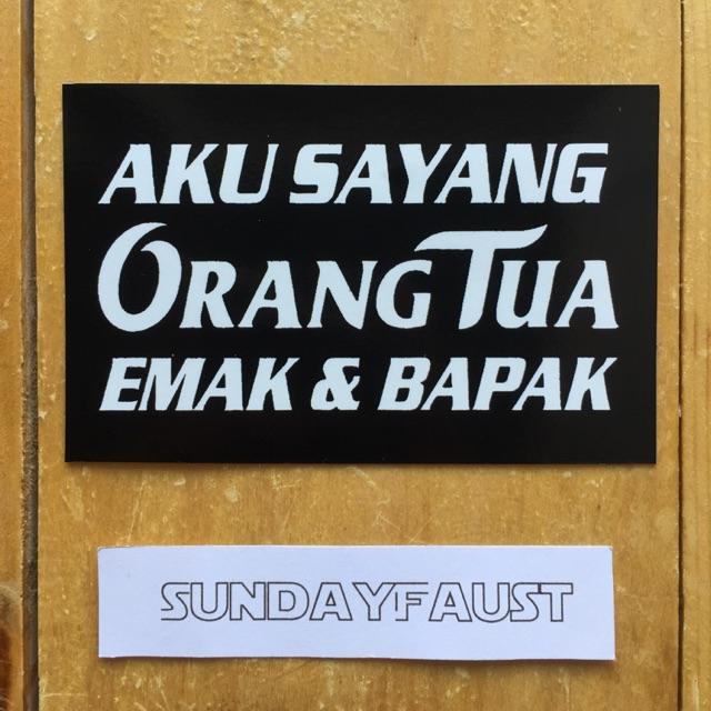 Sticker Graftac Kata Kata Mutiara Orang Tua Shopee Indonesia