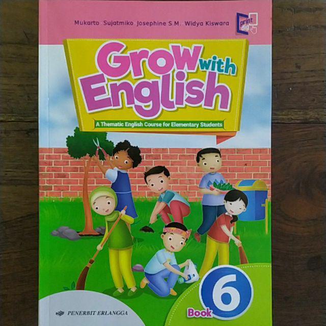 Grow With English Kelas 1 2 3 4 5 6 Sd Mi Buku Bahasa Inggris Sd Erlangga Shopee Indonesia
