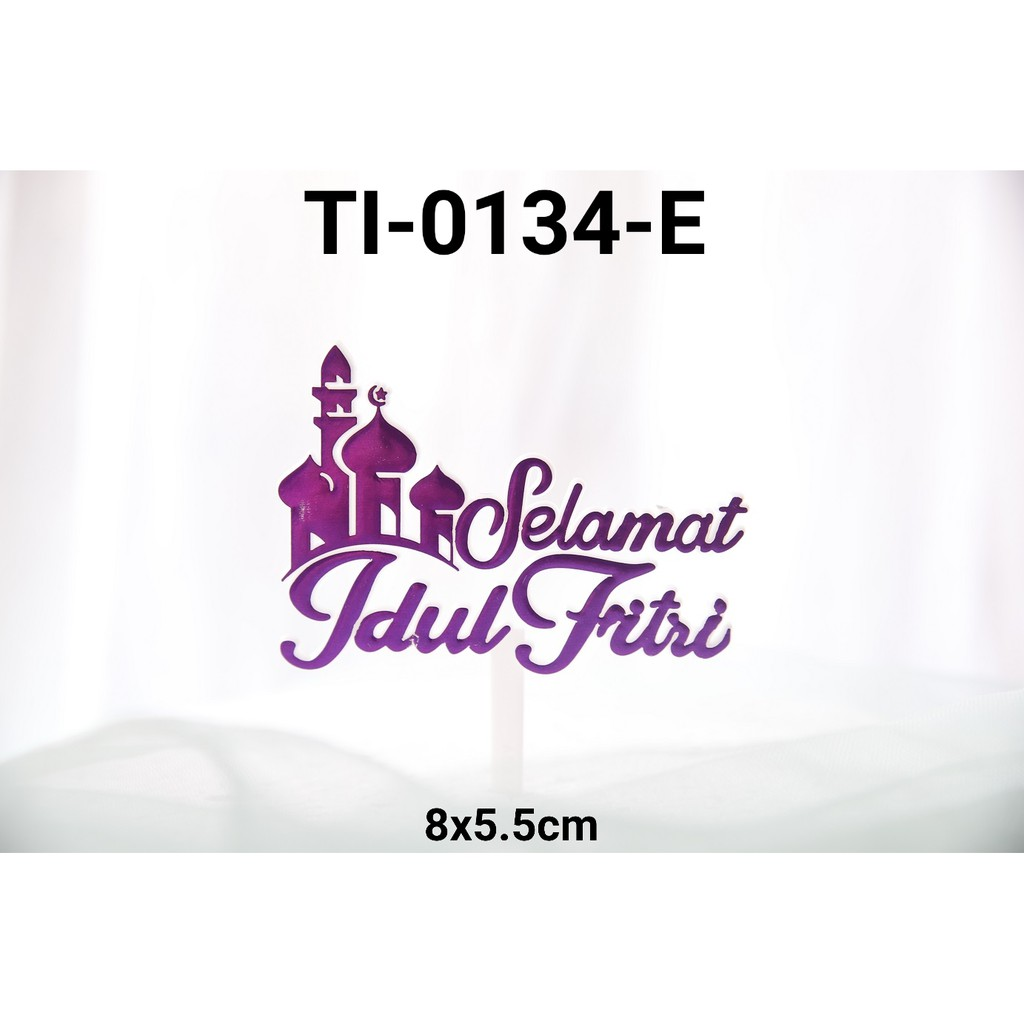 Ti 0134 E Cake Topper Tulisan Idul Fitri Lebaran Masjid Ungu