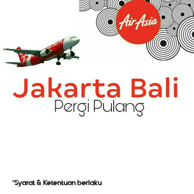 Tiket Promo Airasia Jakarta Bali Pulang Pergi