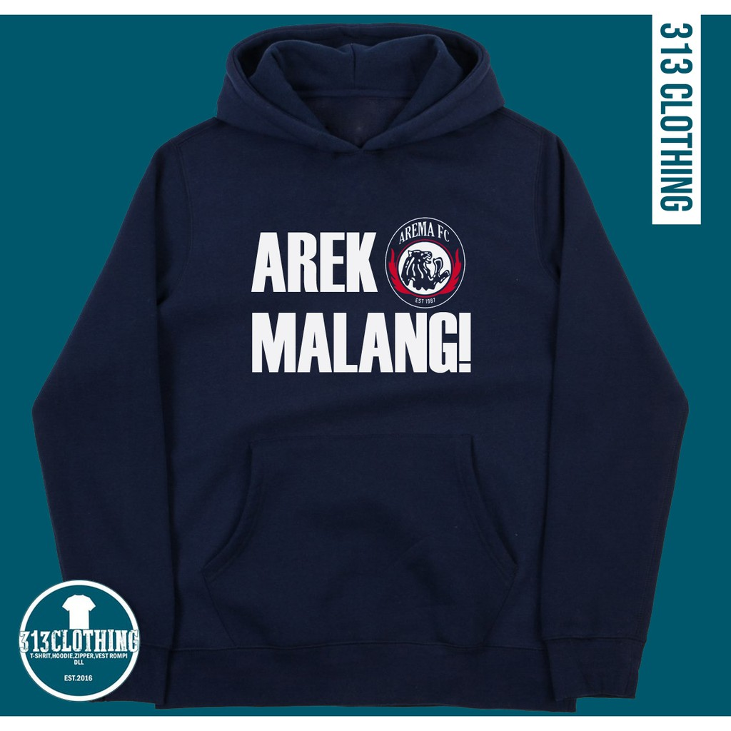 Jaket Hoodie Arema Fc Arek Malang Aremania 313 Clothing Shopee Indonesia