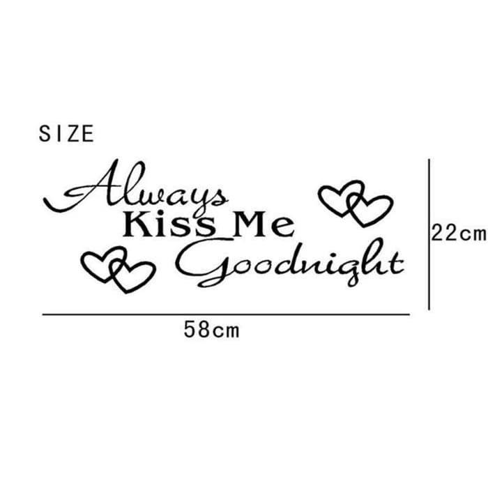 Sticker Dinding Quote Sticker Always Kiss Me Goodnight Small Shopee Indonesia