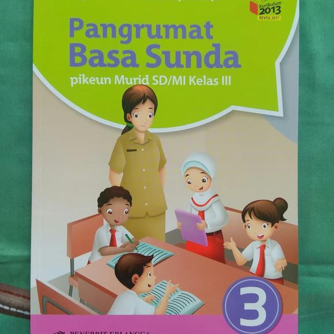 Buku Anak Sekolah Buku Bahasa Sunda Kelas 3 Sd Pangrumat Basa Sunda Bg00b8 Shopee Indonesia