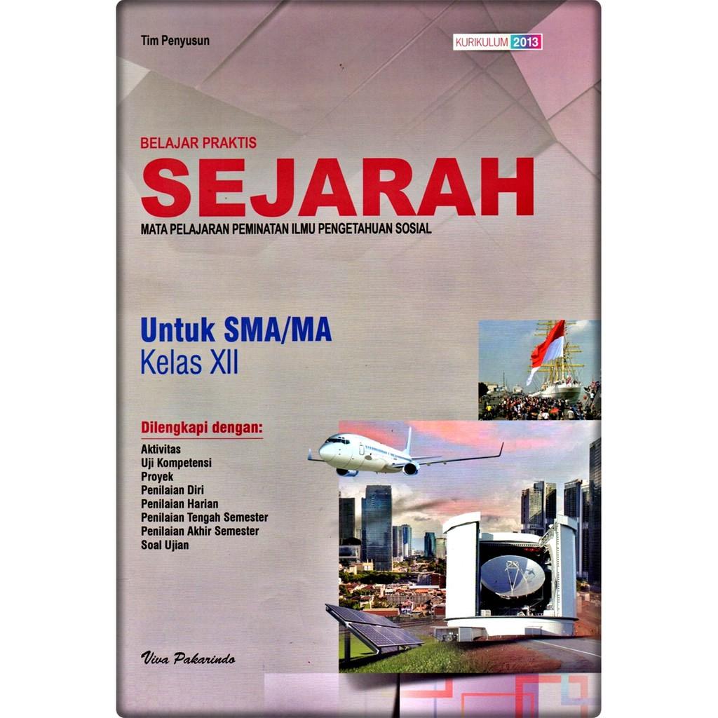 Lks Sejarah Peminatan Sma Ma Kelas Xii 12 Semester 1 2 2020 2021 Viva Pakarindo Shopee Indonesia