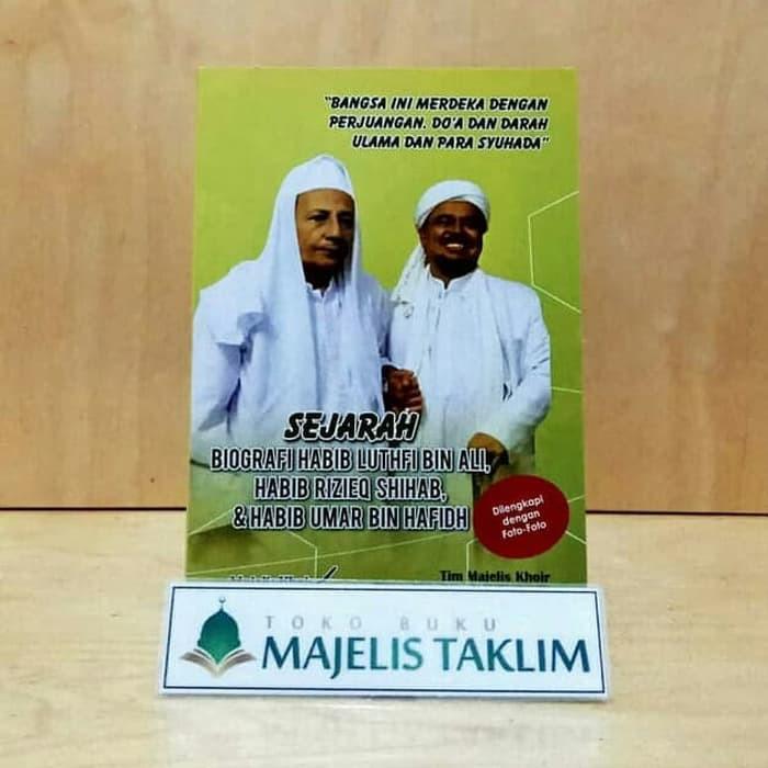 Sejarah Biografi Habib Luthfi Habib Rizieq Syihab Habib Umar Shopee Indonesia