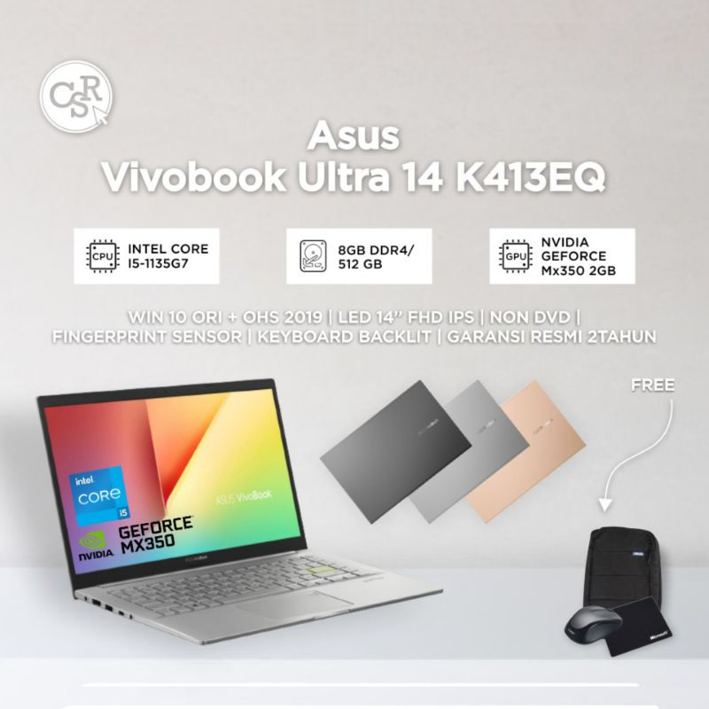 LAPTOP ASUS VIVOBOOK ULTRA K413EQ INTEL CORE I5-1135G7 RAM 8GB SSD 512GB VGA NVIDIA GEFORCE MX350