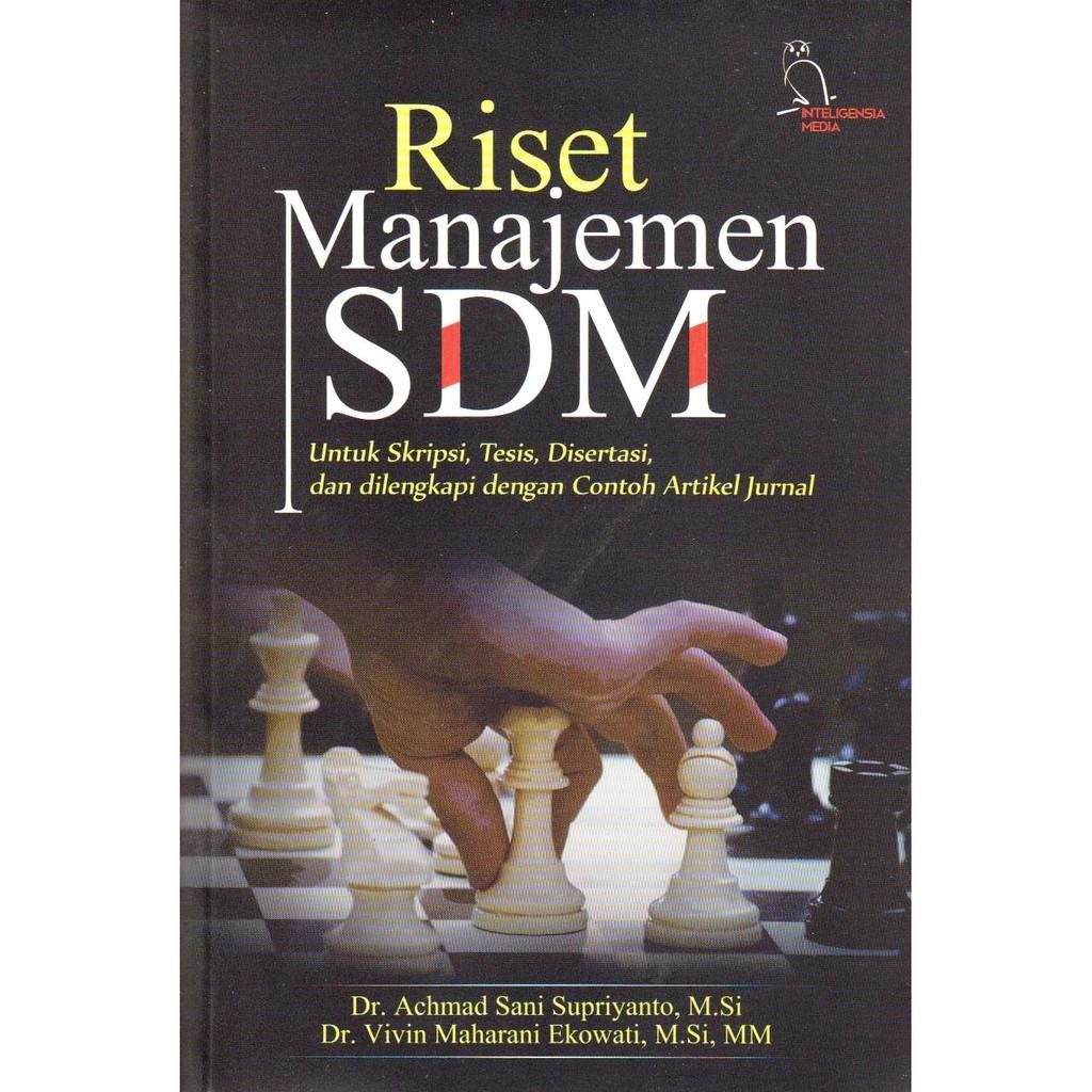 Riset Manajemen Sdm Untuk Skripsi Tesis Disertasi Dan