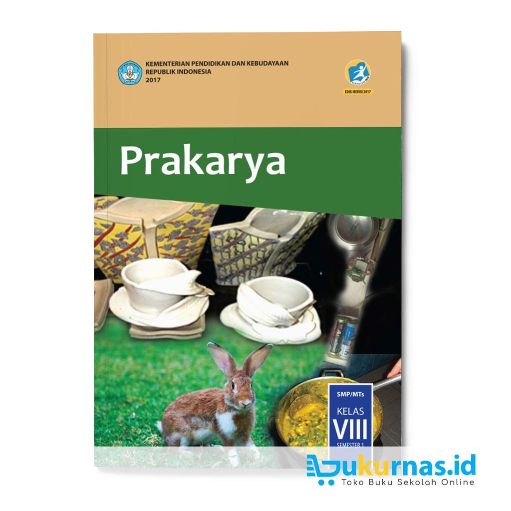 Buku Prakarya Kelas 8 Semester 1 Kurikulum 2013 Revisi 2017 Guru Ilmu Sosial