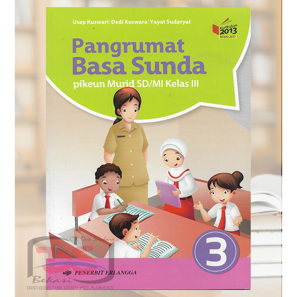 Pangrumat Basa Sunda Kelas 3 Sd Kurikulum 2013 Shopee Indonesia