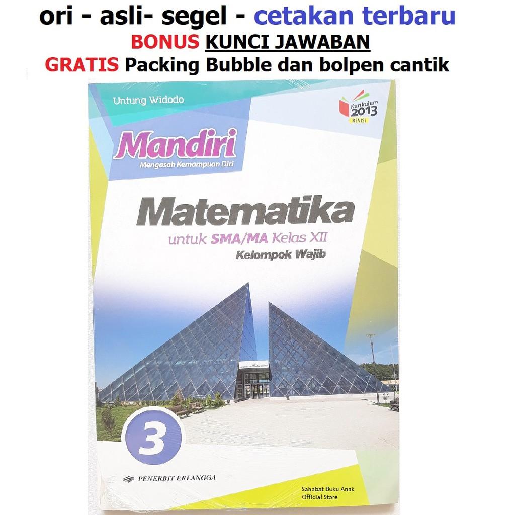 Buku Mandiri Matematika Sma Kelas 12 Xii K13 Soal Jawaban Kurtilas Shopee Indonesia