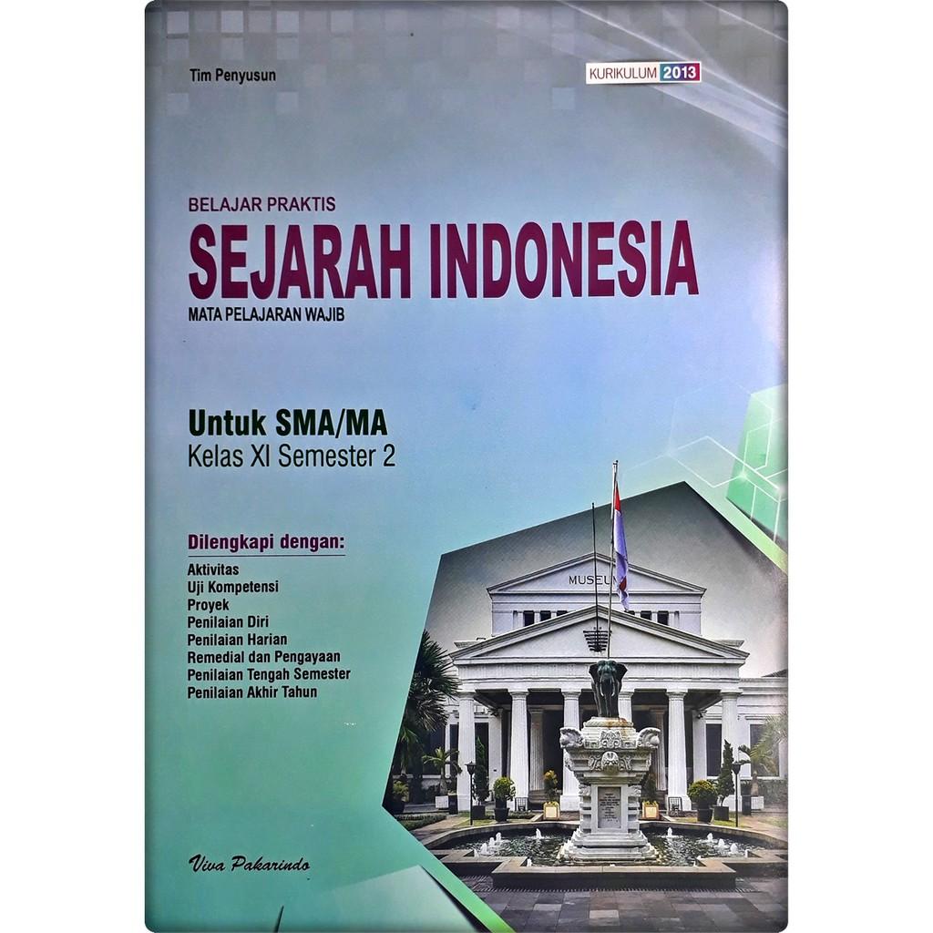 Lks Sejarah Indonesia Sma Ma Kelas Xi 11 Semester 2 Viva