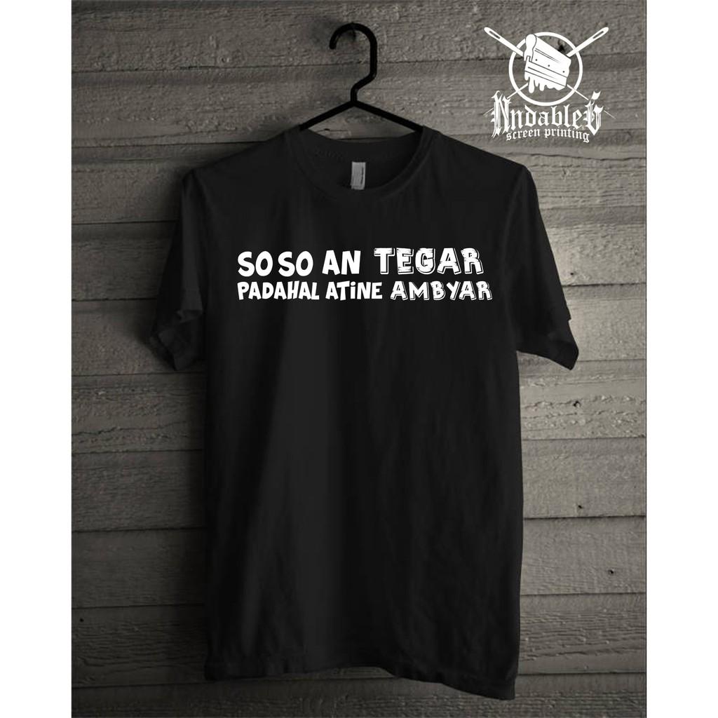 Kaos Kata Kata Ambyar Tegar Shopee Indonesia