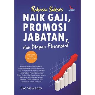 Buku Rahasia Sukses Naik Gaji Promosi Jabatan Dan Mapan Finansial Shopee Indonesia