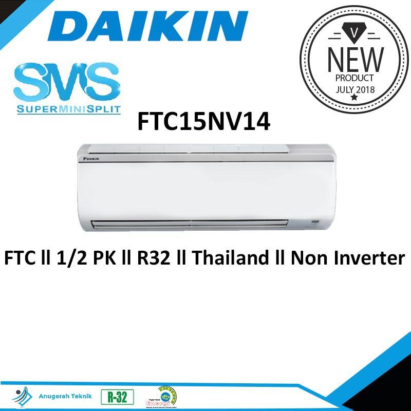 AC SPLIT DAIKIN 1/2 PK 1/2PK R410 THAILAND - FTNE15MV14 | Shopee Indonesia