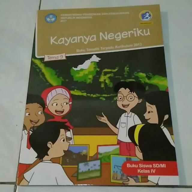 Buku Kelas 4 Sd K2013 Edisi Revisi 2017 Tema 9 Kayanya Negeriku