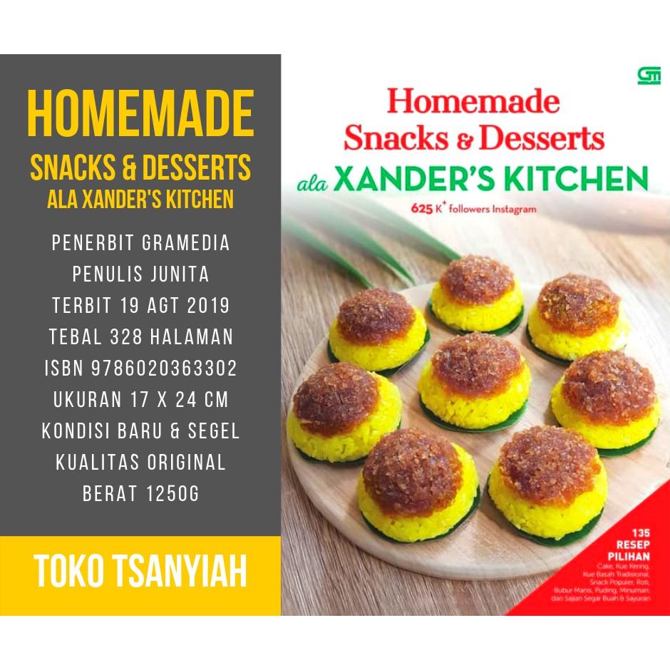 Buku Resep Kue Homemade Snacks Desserts Ala Xanders Kitchen Junita Buku Resep Cake Resep Masakan Shopee Indonesia