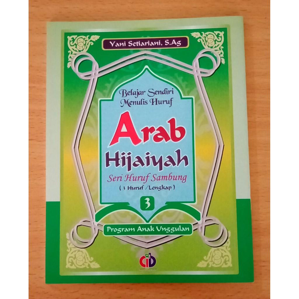 Buku Islami ANAK Belajar Sendiri Menulis Huruf ARAB HIJAIYAH Seri Huruf Sambung 3 Huruf Jilid 3