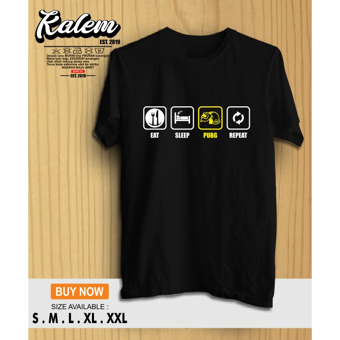 Kaos Baju Eat Sleep Pubg Repeat Desain Simple Kalemclothing