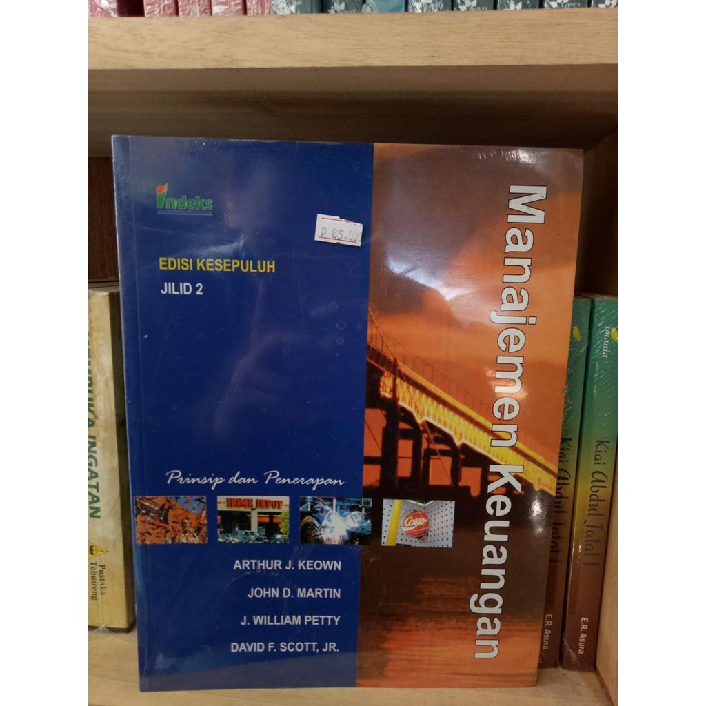 Manajemen Keuangan Prinsip dan Penerapan Edisi 10 Jilid 2 - Arthur J Keown | Shopee Indonesia