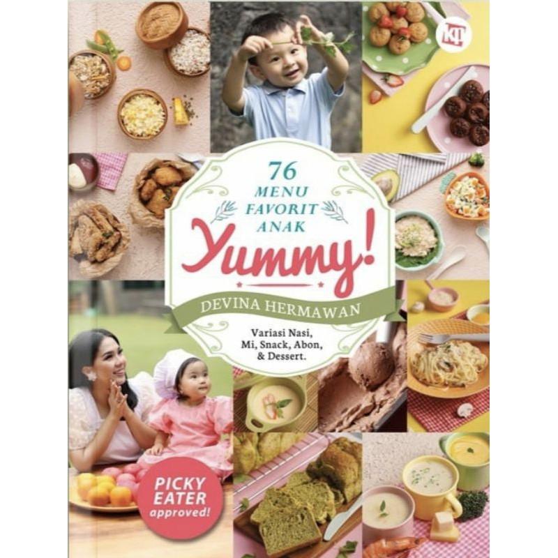 Buku Yummy! 76 Menu Favorit Anak - Devina Hermawan