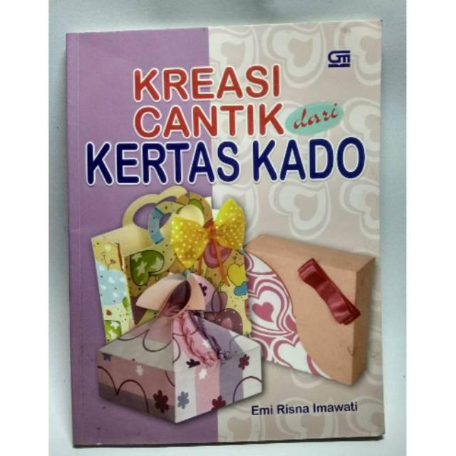 Kreasi Cantik dari Kertas Kado  e581801d20