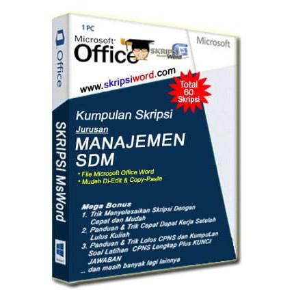 Kumpulan Skripsi Jurusan Manajemen Sdm Dalam File Doc Ms Word