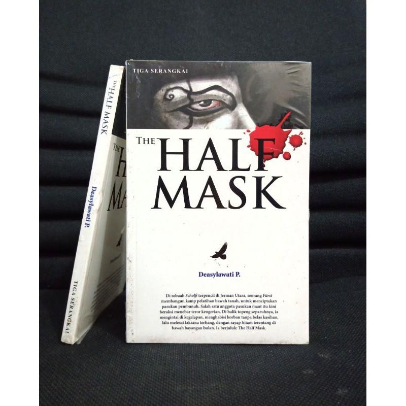 The Half Mask By Deasylawati P