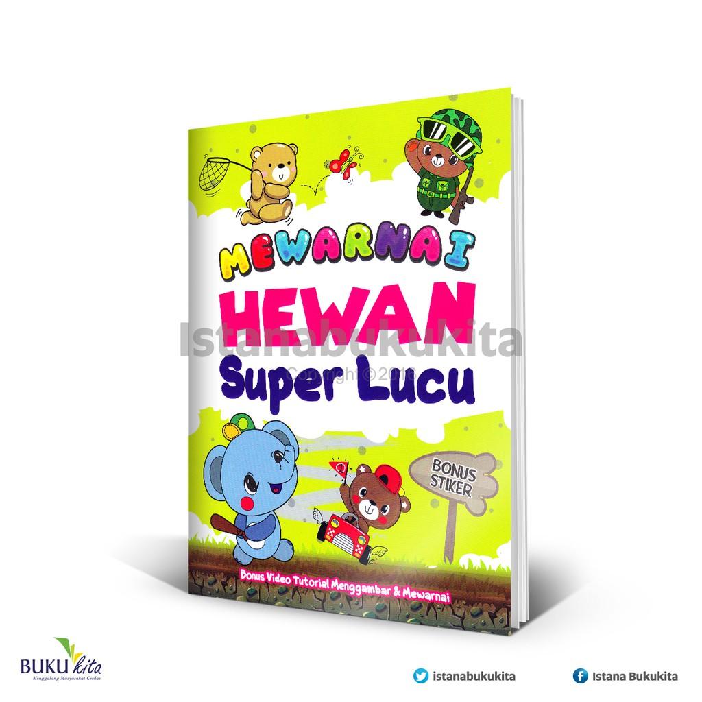 Buku Kita Mewarnai Hewan Super Lucu
