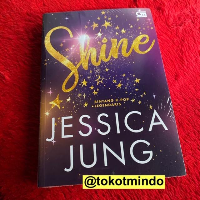 Novel Shine Jessica Jung Shopee Indonesia