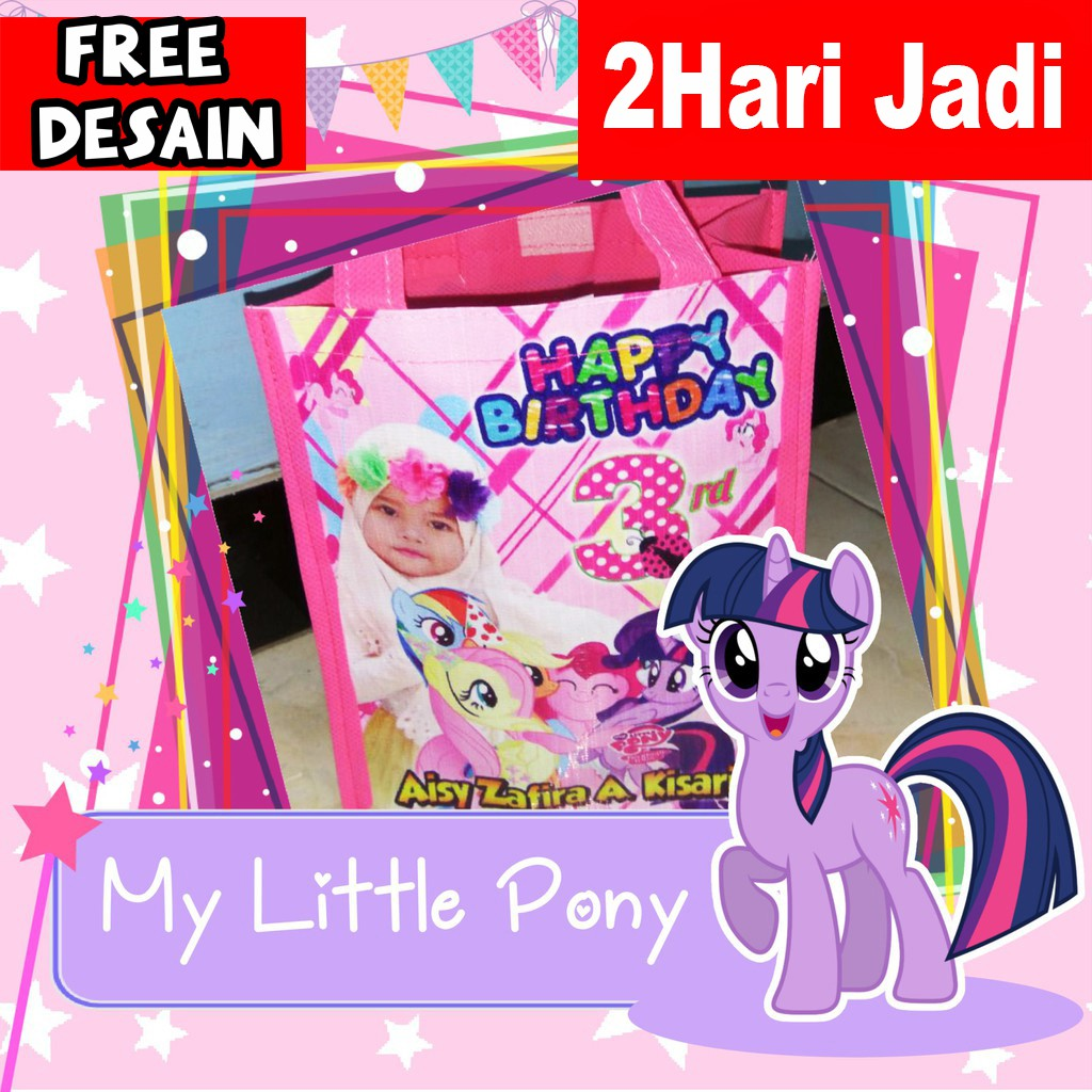 Tas Souvenir Ulang Tahun Gambar My Little Pony Tas Ultah Karakter My Little Pony