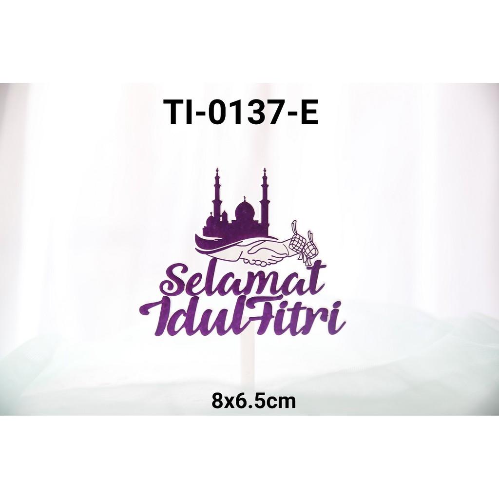 Ti 0137 E Cake Topper Tulisan Idul Fitri Lebaran Ungu Shopee