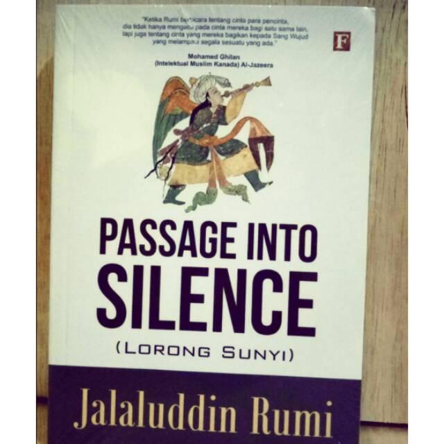 Passage Into Silence (Lorong Sunyi) - Jalaluddin Rumi - NS