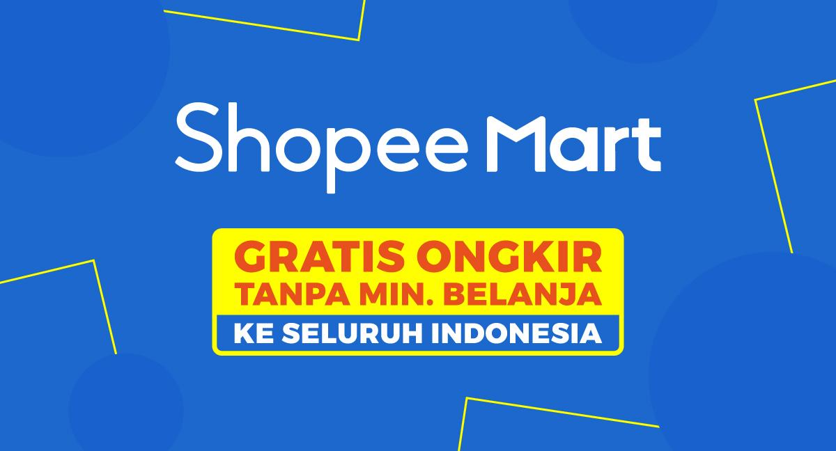 Shopee Mart Gratis Ongkir ke Seluruh Indonesia
