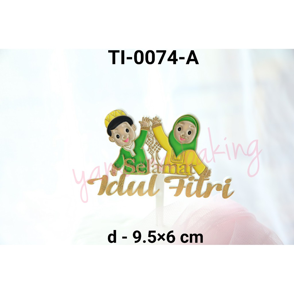 Ti 0074 A Cake Topper Tulisan Selamat Idul Fitri Anak Ketupat Emas