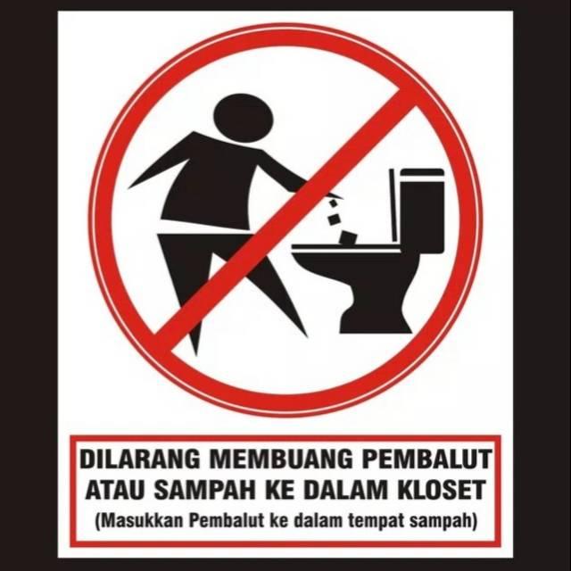 Stiker Dilarang Membuang Pembalut Sampah Ke Toilet Shopee Indonesia