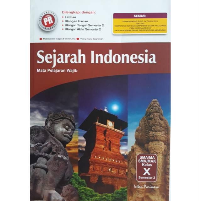 Buku Pr Sejarah Indonesia Kelas X Semester 2 K13 Revisi Intan Pariwara Shopee Indonesia