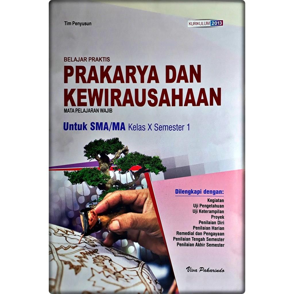 Lks Prakarya Dan Kewirausahaan Sma Ma Kelas X 10 Semester 1 2020 2021 Viva Pakarindo Shopee Indonesia