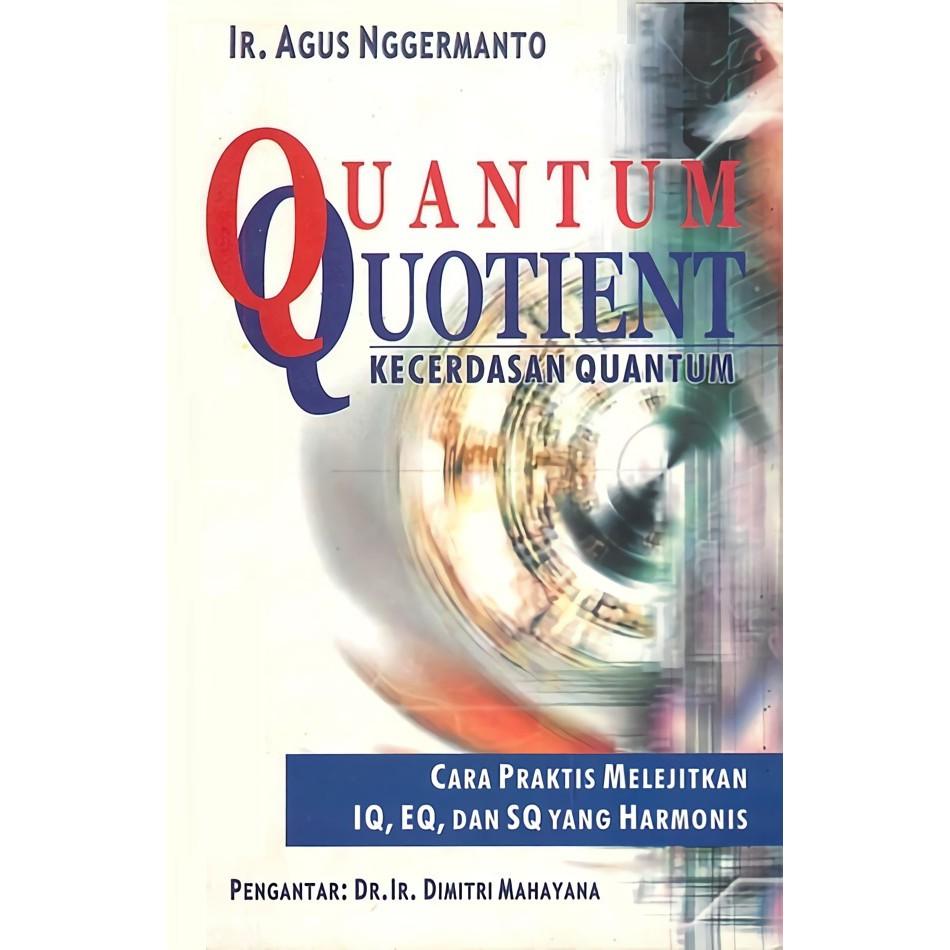 Quantum Quotient (Kecerdasan Quantum) - Agus Nggermanto   Shopee Indonesia