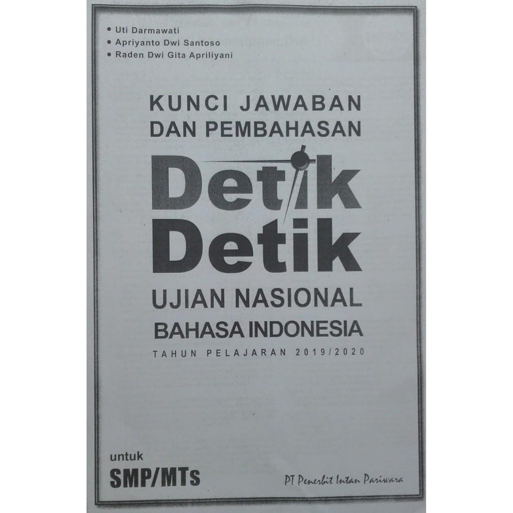 Detik Detik Un Smp Mts 2020 B Indonesia Intan Pariwara Fc Kunci Shopee Indonesia