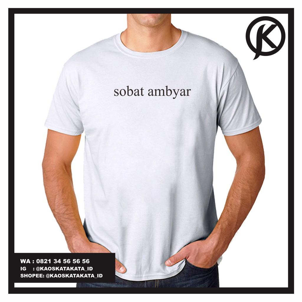 Kaos Sobat Ambyar Didi Kempot Premium Quality Termurah Shopee