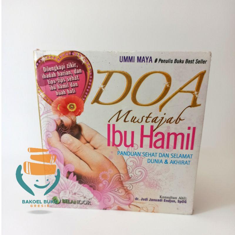 Doa Mustajabah ibu hamil | Buku Islami | Ummi maya