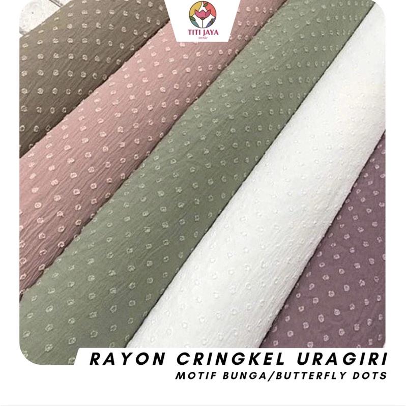 (TERMURAH) Rayon CRINKLE CEY Airflow URAGIRI Original / Kain Katun Motif Dots Kringkel Cringkel Krinkle Bunga