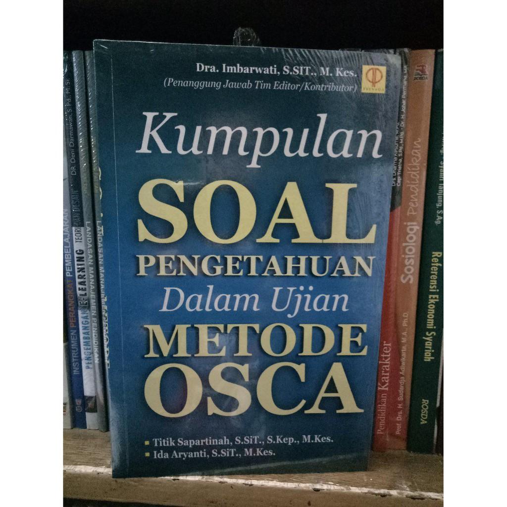 Jual Buku Kumpulan Pen Ahuan Dalam Ujian Soal OSCA Dra Imbarwati