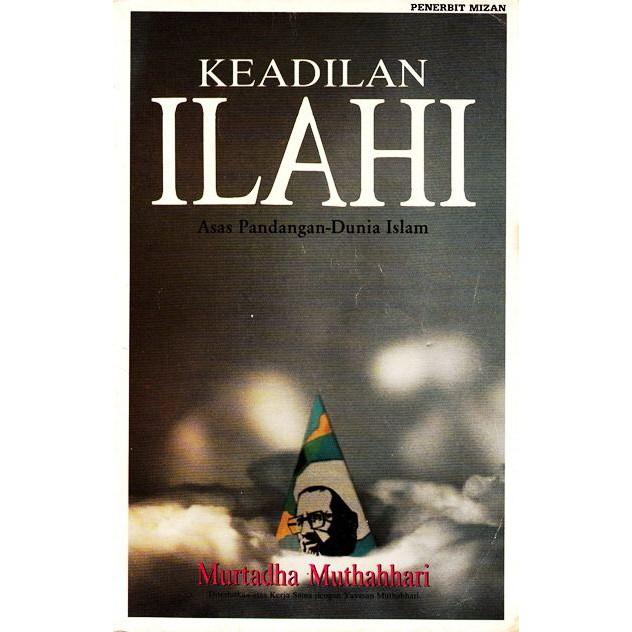 KEADILAN ILAHI MURTADHA MUTHAHHARI | Shopee Indonesia