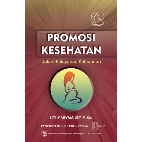 Buku Promkes Original Buku Promosi Kesehatan Dalam Pelayanan Kebidanan Shopee Indonesia