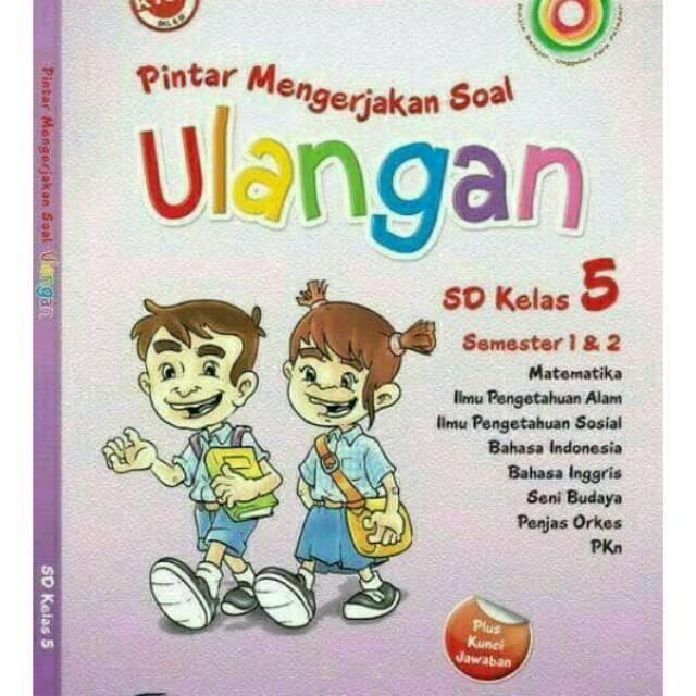Pintar Mengerjakan Soal Ulangan Sd Kelas 5 Semester 1 2 Kertas Hvs Plus Lembar Jawaban Shopee Indonesia