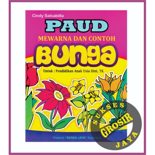 Buku Anak Buku Paud Mewarna Dan Contoh Bunga 1 Shopee Indonesia